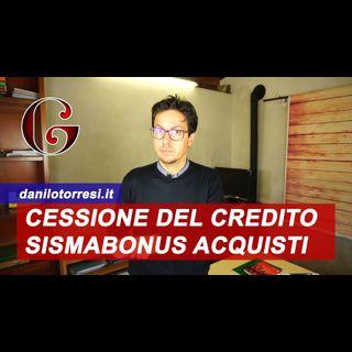 SUPERBONUS 110%: sismabonus acquisti con cessione del credito e sconto in fattura
