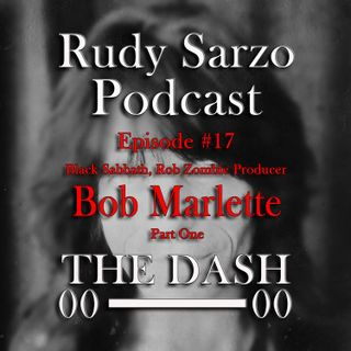 Bob Marlette Episode 17 Part 1