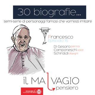 15 - Francesco: il Papa rock che ha rivoluzionato la chiesa