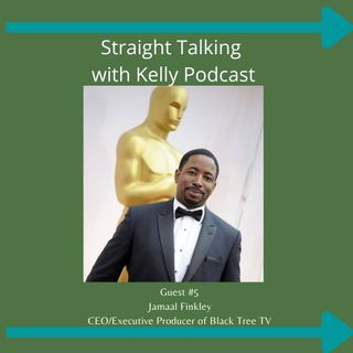 Straight Talking with Kelly-Jamaal Finkley