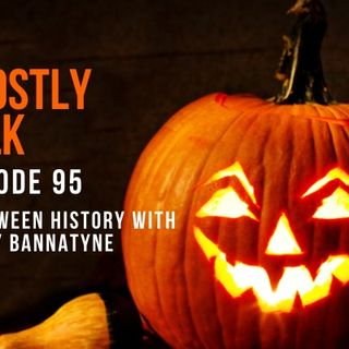 GHOSTLY TALK  EPISODE 95 – ALL THINGS HALLOWEEN WITH LESLEY BANNATYNE