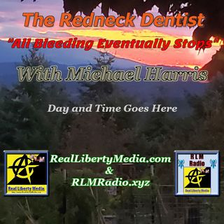 Redneck Dentist - 2021-04-03 - Episode 06 - Learned Helplessness, Goats, Cyber Security