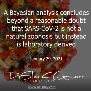 #110 - Study Concludes SARS-CoV-2 Came From a Lab