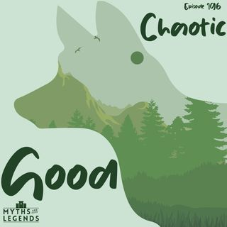 196-Reynard the Fox: Chaotic Good