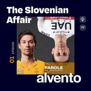 The Slovenian Affair