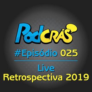 025 - Live de Retrospectiva 2019