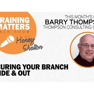 Securing Your Branch Inside & Out