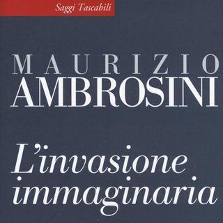 """Maurizio Ambrosini """"L'invasione immaginaria"""""""