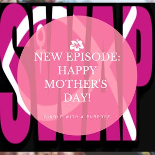 A Mother's Day Special