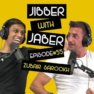 Ep 55 | Zubair Sarookh | The Dark Side of Social Media | Jibber with Jaber