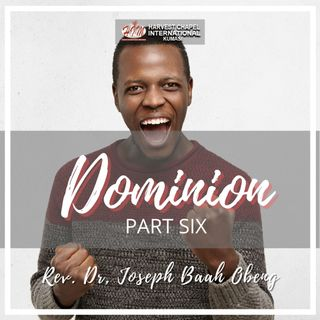 Dominion - Part 6