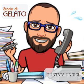 Puntata undici - Luca Marenco,gelatiere maggiorenne.