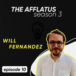 Episode 10 - Will Fernandez