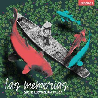 Las memorias que se llevó el río Cauca