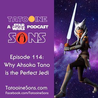 Why Ahsoka is the Perfect Jedi