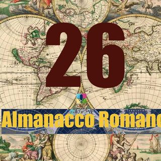Almanacco romano - 26 ottobre