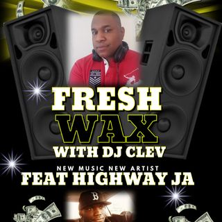 DJ CLEV FRESH WAX MARCH '19'