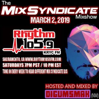 The Mix Syndicate Mixshow on Rhythm 105.9 fm .. Dj Digumsmak .. 3-2-2019