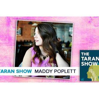 Taran Show 50 | Maddy Poplett