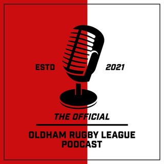 Official Oldham Rugby League Podcast