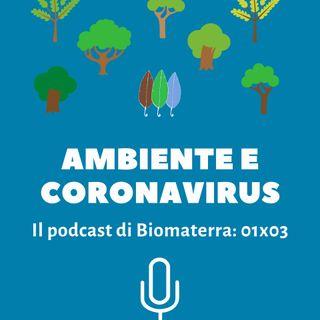 Biomaterra: podcast 1x03 - Ambiente e coronavirus