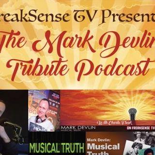 Freaksense TV's Mark Devlin tribute podcast