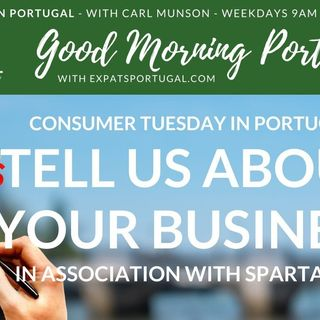 'Consumer Tuesday' on The Good Morning Portugal! Show with Spartan FX