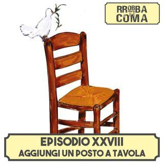 Aggiungi un posto a tavola - Episodio 028