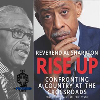 Reverend Al Sharpton Talks New Book: 'Rise Up'