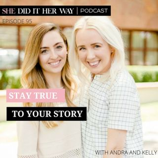SDH095: Stay True to Your Story | A conversation with Kelly and Andra from With Grace and Gold