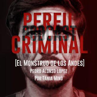 El monstruo de los Andes - Pedro Alonso López (Parte 2)