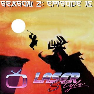 Season 2: Episode 16- Samurai Jack