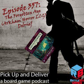 The Forgotten Age (Arkham Horror LCG) Debrief