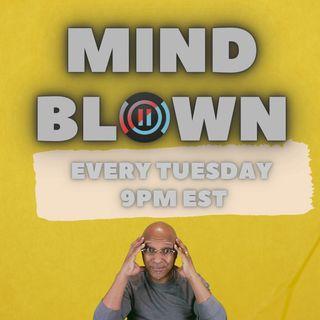 Mind Blown [The BLAZE]