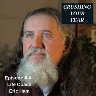 Episode # 4 - Life Coach Eric Ham and the Bifrost Initiative