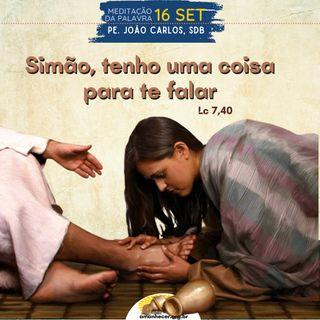 16 de Setembro - Meditação da Palavra do Senhor