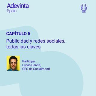 Publicidad y redes sociales, todas las claves