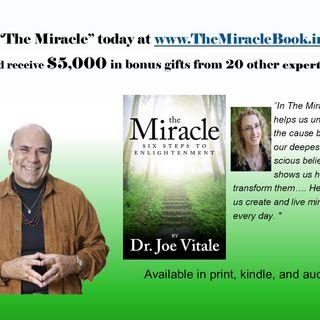 "DR. JOE VITALE ""The Miracle!"""