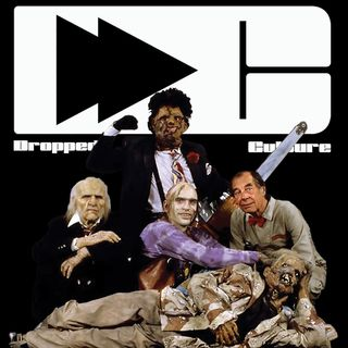 Dropped Culture Podcast: Droppin' Deuces Part 1: Texas Chainsaw Massacre 2