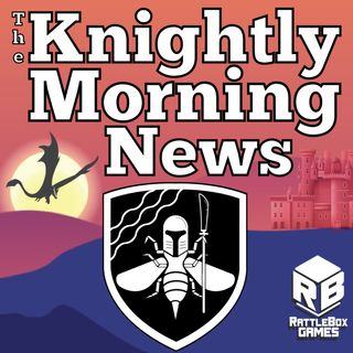 Knightly Morning News