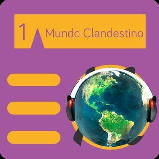 Mundo Clandestino 01 - Programa Piloto