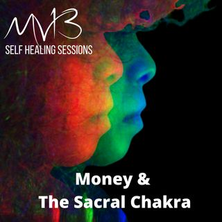 Money and the Sacral Chakra