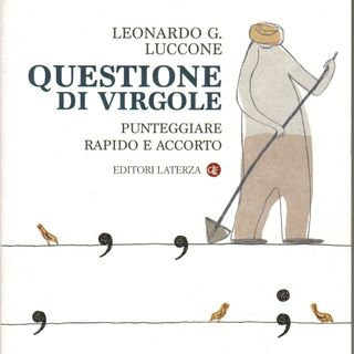 """Leonardo G. Luccone """"Questione di virgole"""""""