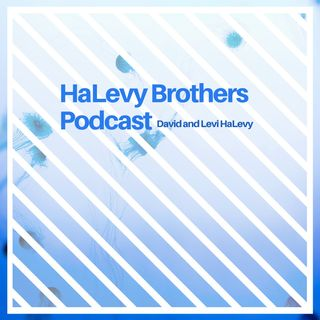 HaLevy Brothers Podcast Show Premier