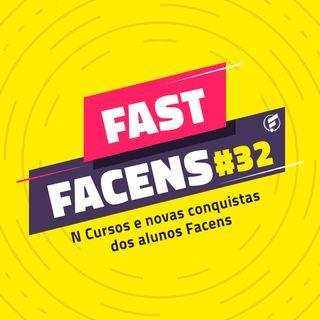 FAST Facens #32 N Cursos e novas conquistas dos alunos Facens
