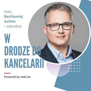 O prawniczym blogowaniu i komunikacji z klientami - wywiad z adwokatem Bartłomiejem Achlerem