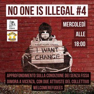 No One Is Illegal #4 - Condizione dei senza fissa dimora a Vicenza