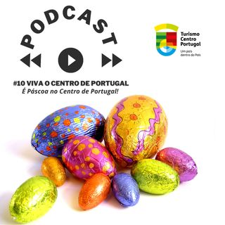 #10 - Viva o Centro de Portugal