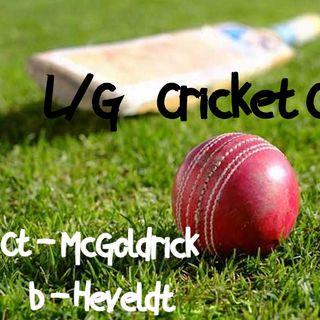 LG Cricket Cast- Ct McGoldrick b Heveldt