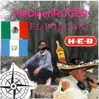 Ep.23 Tatuaje, HEB, Independencia en Guatemala y México